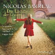 Cover-Bild zu Das Lächeln der Frauen (Audio Download) von Barreau, Nicolas