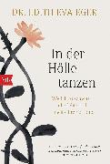Cover-Bild zu In der Hölle tanzen (eBook) von Eger, Edith Eva
