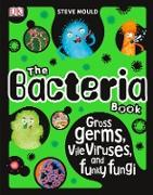 Cover-Bild zu The Bacteria Book (eBook) von Mould, Steve