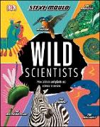 Cover-Bild zu Wild Scientists (eBook) von Mould, Steve