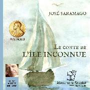 Cover-Bild zu Le conte de l'île inconnue (Audio Download) von Saramago, José