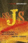 Cover-Bild zu The Gospel According To Jesus Christ (eBook) von Saramago, José