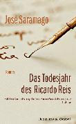 Cover-Bild zu Das Todesjahr des Ricardo Reis (eBook) von Saramago, José