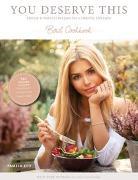 Cover-Bild zu You deserve this. Bowl Cookbook von Reif, Pamela