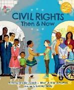 Civil Rights Then and Now (eBook) von Daniele, Kristina Brooke