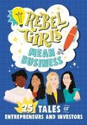 Rebel Girls Mean Business (eBook) von Girls, Rebel