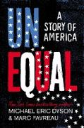 Unequal (eBook) von Dyson, Michael Eric