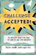 Challenge Accepted! (eBook) von Kaur, Parven