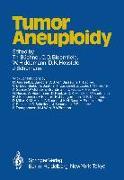 Cover-Bild zu Tumor Aneuploidy (eBook) von Büchner, Thomas (Hrsg.)