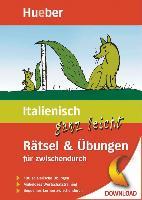 Cover-Bild zu Italienisch ganz leicht Rätsel & Übungen für zwischendurch (eBook) von Schumann, Johannes