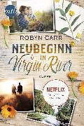 Cover-Bild zu Neubeginn in Virgin River (eBook) von Carr, Robyn