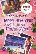 Cover-Bild zu Happy New Year in Virgin River (eBook) von Carr, Robyn