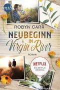 Cover-Bild zu Neubeginn in Virgin River von Carr, Robyn