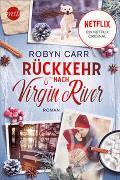 Cover-Bild zu Rückkehr nach Virgin River von Carr, Robyn