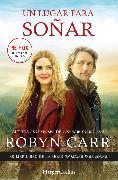 Cover-Bild zu Un lugar para soñar (eBook) von Carr, Robyn