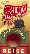 Cover-Bild zu Sentimentale Reise von Schklowskij, Viktor