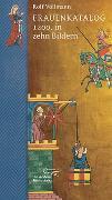 Cover-Bild zu Frauenkatalog 1200, in zehn Bildern von Vollmann, Rolf
