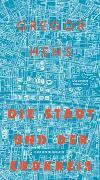Cover-Bild zu Die Stadt und der Erdkreis von Hens, Gregor
