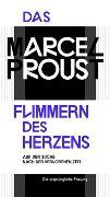 Cover-Bild zu Das Flimmern des Herzens von Proust, Marcel