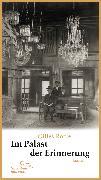 Cover-Bild zu Im Palast der Erinnerung (eBook) von Rozier, Gilles