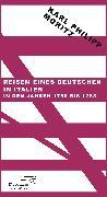 Cover-Bild zu Reisen eines Deutschen in Italien in den Jahren 1786 bis 1788 (eBook) von Moritz, Karl Philipp