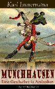 Cover-Bild zu Münchhausen: Eine Geschichte in Arabesken (eBook) von Immermann, Karl