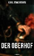 Cover-Bild zu Der Oberhof: Heimatroman (eBook) von Immermann, Karl