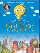 Cover-Bild zu Was macht Püüüp? von Hoëcker, Bernhard