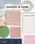 Sashiko in Farbe von Boutique-Sha Editorial (Hrsg.)