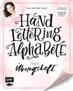 Handlettering Alphabete - Das Übungsheft von Cappell, Tanja