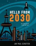 Cover-Bild zu Hello from 2030 (eBook) von Schutten, Jan Paul