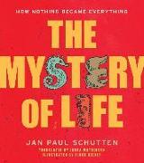 Cover-Bild zu The Mystery of Life (eBook) von Schutten, Jan Paul