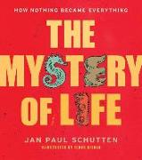 Cover-Bild zu The Mystery of Life von Schutten, Jan Paul