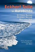 Cover-Bild zu Ein neues Denken - ein neuer Mensch - eine neue Welt von Tolle, Eckhart