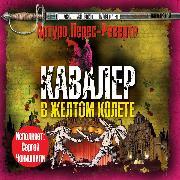 Cover-Bild zu The Cavalier in the Yellow Doublet (Audio Download) von Perez-Reverte, Arturo