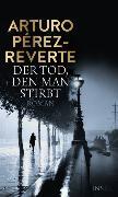 Cover-Bild zu Der Tod, den man stirbt (eBook) von Pérez-Reverte, Arturo