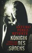Cover-Bild zu Königin des Südens von Pérez-Reverte, Arturo