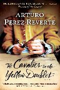 Cover-Bild zu The Cavalier in the Yellow Doublet (eBook) von Perez-Reverte, Arturo