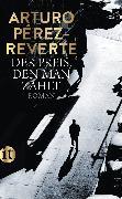 Cover-Bild zu Der Preis, den man zahlt (eBook) von Pérez-Reverte, Arturo