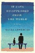 Cover-Bild zu If Cats Disappeared from the World von Kawamura, Genki