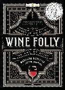 Wine Folly: Magnum Edition von Puckette, Madeline