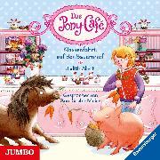 Cover-Bild zu Das Pony-Café. Klassenfahrt auf den Bauernhof (Audio Download) von Allert, Judith
