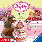 Cover-Bild zu Das Pony-Café. Eine Fee im Kuchenparadies (Audio Download) von Allert, Judith