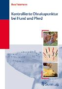 Cover-Bild zu Kontrollierte Ohrakupunktur bei Hund und Pferd (eBook) von Petermann, Uwe