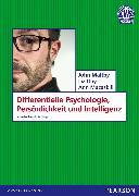 Cover-Bild zu Differentielle Psychologie, Persönlichkeit und Intelligenz von Maltby, John