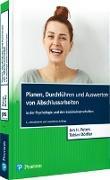 Cover-Bild zu Planen, Durchführen und Auswerten von Abschlussarbeiten in der Psychologie und den Sozialwissenschaften von Peters, Jan Hendrik