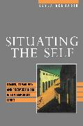 Cover-Bild zu Situating the Self (eBook) von Benhabib, Seyla
