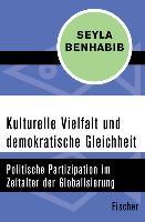 Cover-Bild zu Kulturelle Vielfalt und demokratische Gleichheit (eBook) von Benhabib, Seyla