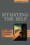Cover-Bild zu Situating the Self von Benhabib, Seyla