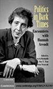 Cover-Bild zu Politics in Dark Times (eBook) von Benhabib, Seyla (Hrsg.)